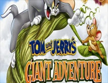 مشاهدة فيلم Tom and Jerry's Giant Adventure