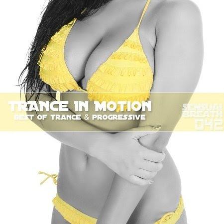 Trance In Motion - Sensual Breath 042 (2013)