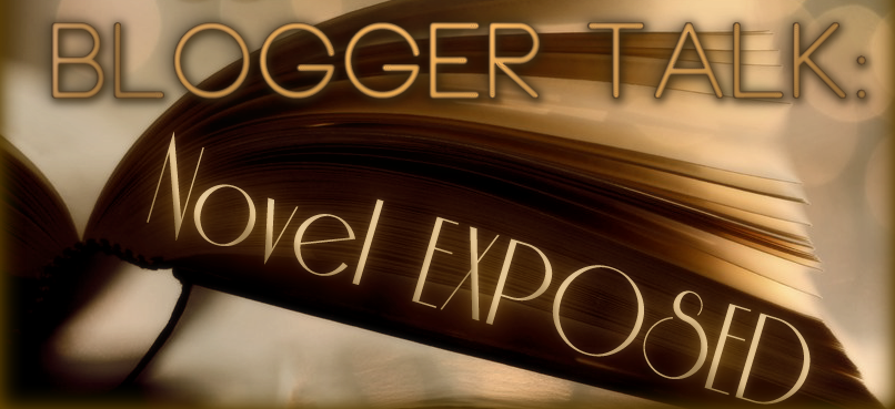 Blogger Talk: Novel Exposed — June Book Pick