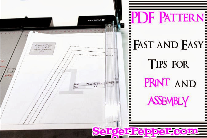 Serger Pepper - Fast & Easy Tips for print and assembly a PDF pattern