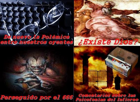 Gran Polémica - ¿Existe Dios? - Perseguido por el 666 - Psicofonías del Infierno 5/11/2013 MADLR 10x8