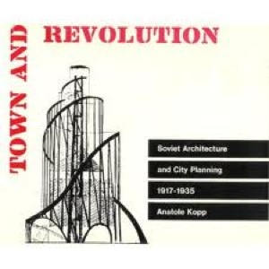 anatole kopp town and revolution pdf