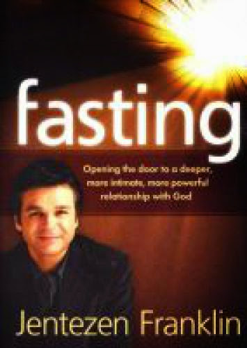 Jentezen Franklin And His False Teachings On Fasting