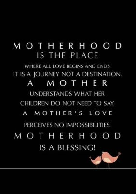 motherhood, motherhood quotes
