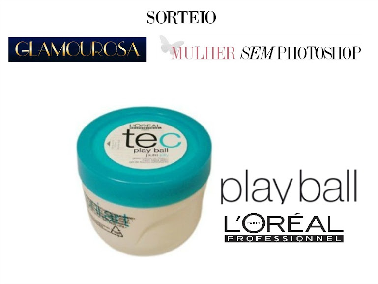Sorteio Loreal Playball - by Loja Glamourosa