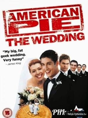 Phim Bánh Mỹ 3: Đám Cưới Kiểu Mỹ - American Pie 3: American Wedding (2003)