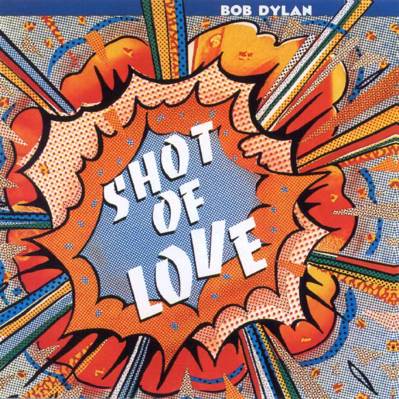 Bob Dylan - Shot of Love album cover