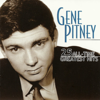 Gene Pitney ~ 1999 ~ 25 All - Time Greatest Hits