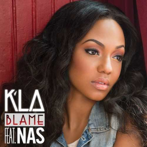 K'La feat Nas Blame Lyrics