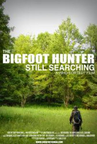 The Bigfoot Hunter Still Searching Review
