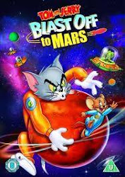 Tom and Jerry Blast Off to Mars - Tom và jerry đến sao hỏa