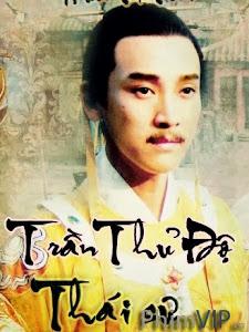 Thái Sư Trần Thủ Độ - Thai Su Tran Thu Do poster
