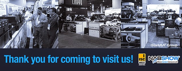 iStarUSA thanks you for visiting us at ISC West and NAB Show 2014