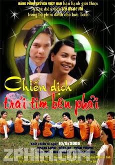 Chiến Dịch Trái Tim Bên Phải - Full (2005) Poster
