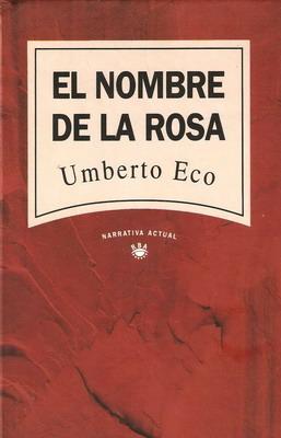 el nombre de la rosa de eco: