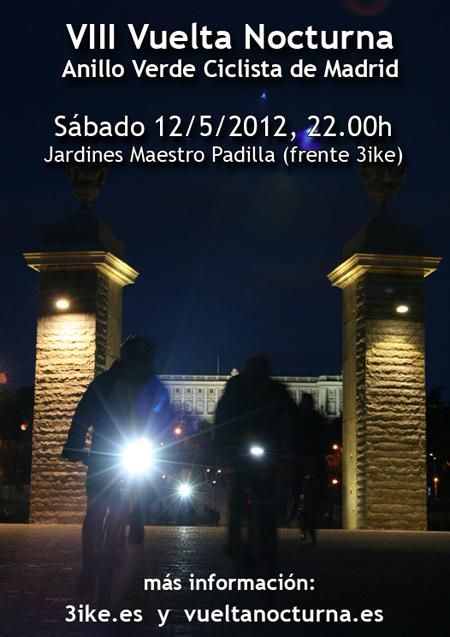 VIII Vuelta Nocturna al Anillo Verde Ciclista de Madrid. Sábado 12 de mayo de 2012