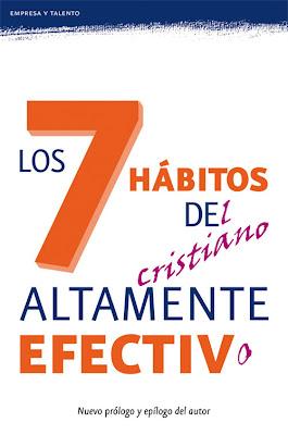 7 hábitos del cristiano altamente efectivo