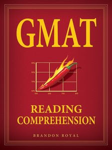Brandon Royal GMAT Reading Comprehension 2011