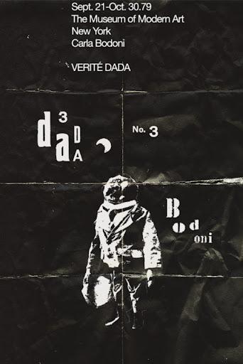 1979. Carla Bodoni en el MOMA. Verité Dada
