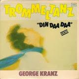 George Kranz - Trommeltanz (Din Daa Daa)