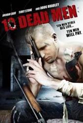 Ten Dead Men - 10 người chết