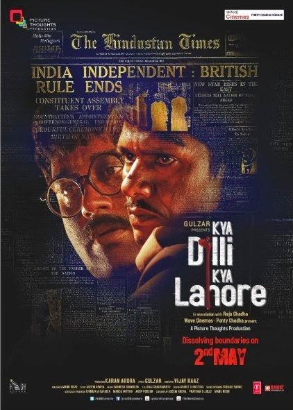 Poster Of Hindi Movie Kya Dilli Kya Lahore (2014) Free Download Full New Hindi Movie Watch Online At Alldownloads4u.Com