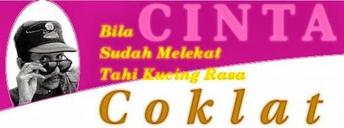 bila cinta sudah melekat tai kucing rasa coklat. indonesia love quotes, cinta dan coklat galau. kata-kata bijak tentang cinta.