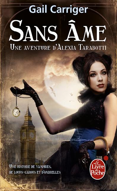 Une aventure d'Alexia Tarabotti, Tome 1 : Sans âme (Le Protectorat de l'ombrelle) CARRIGER-1_Sans_Ame_v1