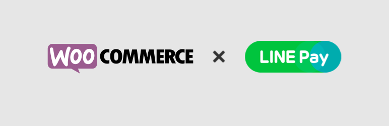 LINE Pay Gateway for WooCommerce