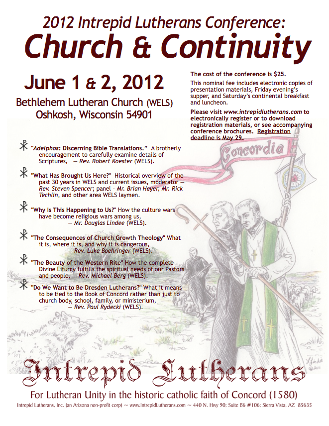 2012 Intrepid Lutherans Conference - Church and Continuity