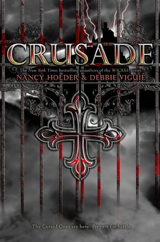Review: Crusade by Nancy Holder and Debbie Viguié
