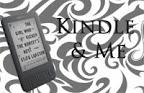 Kindle & Me