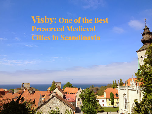 Visby: One of the Best Preserved Medieval Cities in Scandinavia