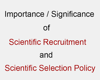 Scientific Recruitment and Selection