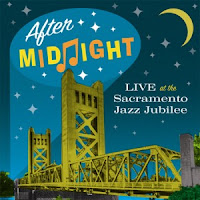 After Midnight – Live at the Sacramento Jazz Jubilee (2011)
