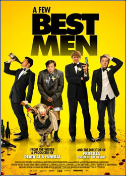 A Few Best Men Legendado 2012