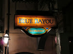 Blue Bayou - our dinner for the night
