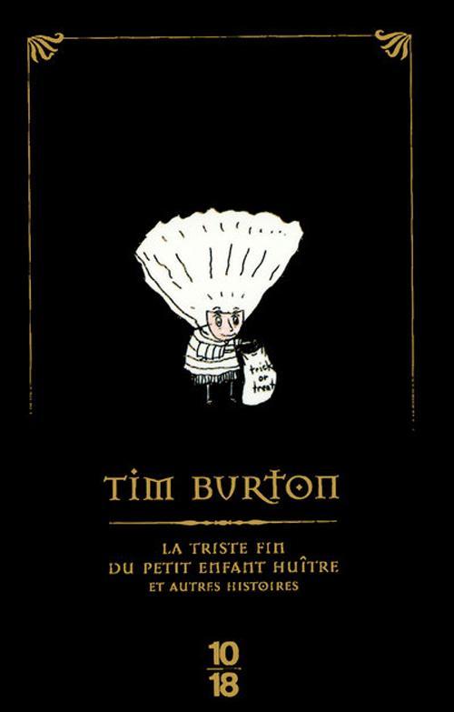 BURTON Tim - La triste fin du petit Enfant Huître et autres histoires 13332716_185761