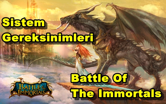 Battle Of The Immortals Sistem Gereksinimleri