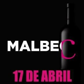 El martes 17 de abril todo será Malbec