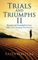 Trials and Triumphs II