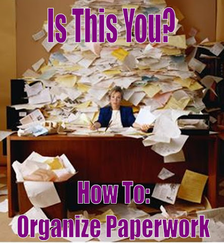 Paperwork Organization How-To: Get That Paperwork Under Control
