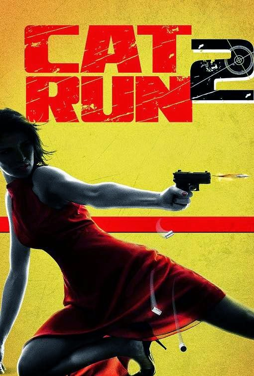 Poster Of English Movie Cat Run 2 (2014) Free Download Full New Hollywood Movie Watch Online At Alldownloads4u.Com