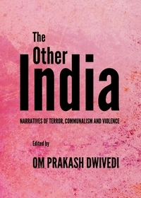 [Dwivedi: The Other India, 2012]