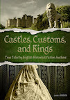 Castles, Customs and Kings