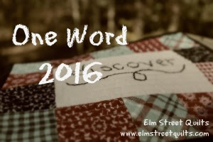 Elm Street Quilts One Word 2016