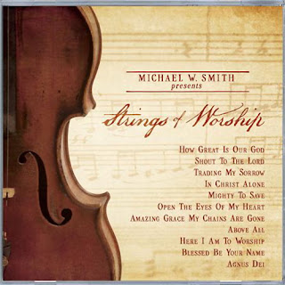 Michael W. Smith - Presents Strings of Worship 2011