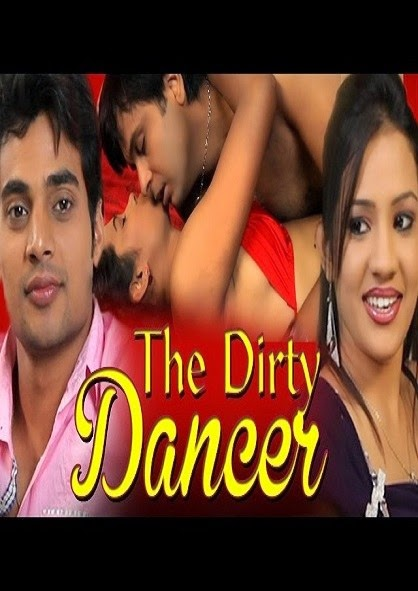 Poster Of Hindi Movie The Dirty Dancer (2014) Free Download Full New Hindi Movie Watch Online At alldownloads4u.com