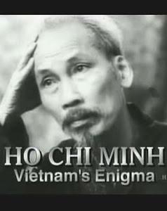 Hồ Chí Minh - Ẩn Số Của Việt Nam - Ho Chi Minh - Vietnam's Enigma poster