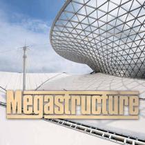 Megastructures - Những công trình nổi tiếng